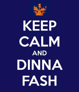 keep-calm-and-dinna-fash-2