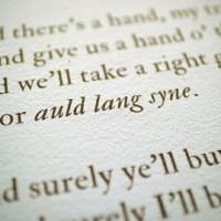 Auld Lang Syne, addio all'anno vecchio e benvenuto all'anno nuovo!