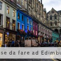 10 cose da fare ad Edimburgo