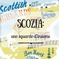Scozia: uno sguardo d'insieme