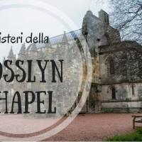 I misteri della Rosslyn Chapel