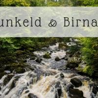 Dunkeld & Birnam, tra storia e natura