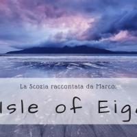 La Scozia raccontata da Marco: Isle of Eigg