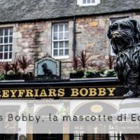 La mascotte di Edimburgo: la commovente storia di Greyfriars Bobby