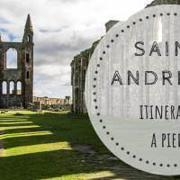 Cosa vedere a Saint Andrews, Scozia: itinerario a piedi per esplorare la cittadina del Fife